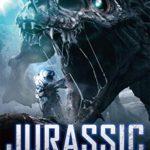「ジュラシック・エクスペディション」映画感想(ネタバレ/解説)巨大恐竜が見たかった…